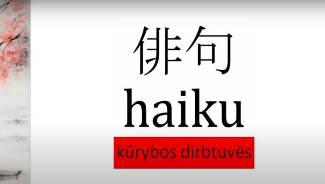 Haiku kūrybos dirbtuvės